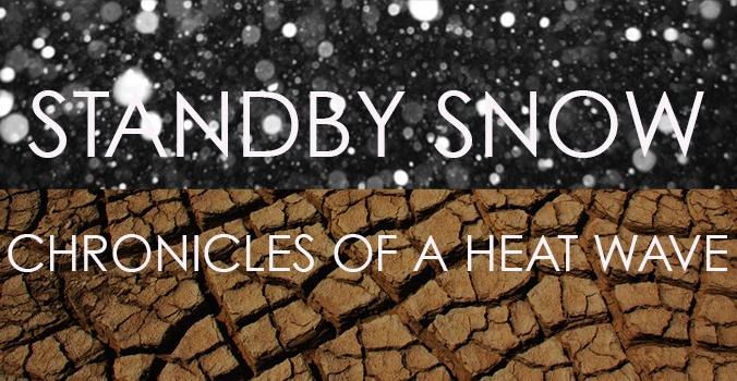 Standby Snow